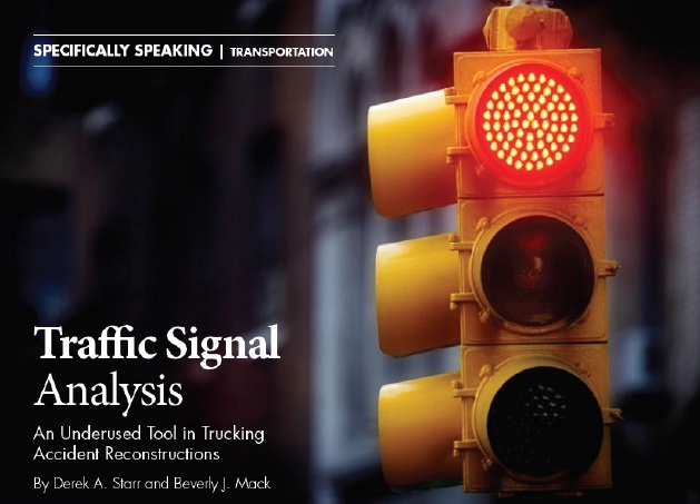 Derek Starrs Article, Traffic Signal Analysis, Featured in Litigation Management